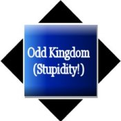 Odd Kingdom (Stuff About Stupidity!)