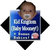 Kid Kingdom (Baby Mooney!)